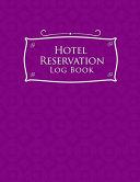 Hotel Reservation Log Book