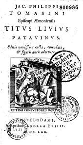 Titi Livii Vita a Jacobo Philippo Thomasino conscripta