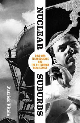 Nuclear Suburbs PDF
