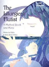 The Liturgical Flutist: A Method Book and More