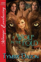 A Wolf in the Fold [Triple Trouble 6]