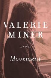 Movement: A Novel