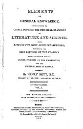Elements of general knowledge: introductory to useful books in the principal branches of literature and science, Volume 1