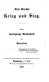 Der Kirche Krieg und Sieg. Eine theologische Denkschrift. Von Aurelius