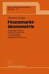 Finanzmarktökonometrie: Zeitstetige Systeme und ihre Anwendung in Ökonometrie und empirischer Kapitalmarktforschung