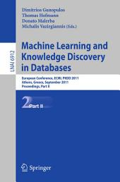 Machine Learning and Knowledge Discovery in Databases, Part II: European Conference, ECML PKDD 2010, Athens, Greece, September 5-9, 2011, Proceedings, Part 2
