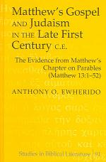 Matthew's Gospel and Judaism in the Late First Century C.E.