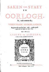 Saken van Staet en Oorlogh In, ende omtrent de Vereenigde Nederlanden: Beginnende met het Jaer 1621, ende eyndigende met het Jaer 1669, Volume 1; Volume 6