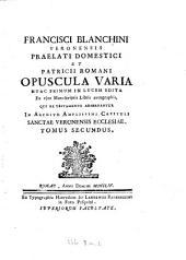 Opuscula Varia: Volume 2