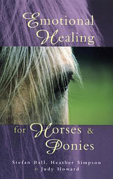Emotional Healing For Horses   Ponies PDF