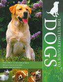 The Ultimate Guide To Dog Breeds