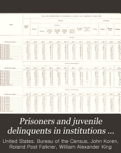 Prisoners and Juvenile Delinquents in Institutions 1904 ...