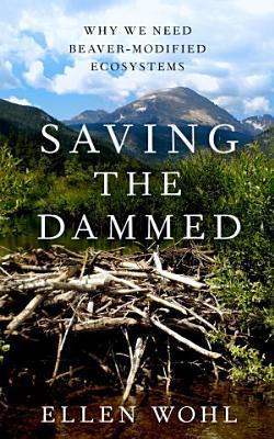Saving the Dammed