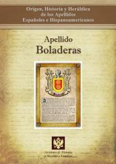 Apellido Boladeras: Origen, Historia y heráldica de los Apellidos Españoles e Hispanoamericanos