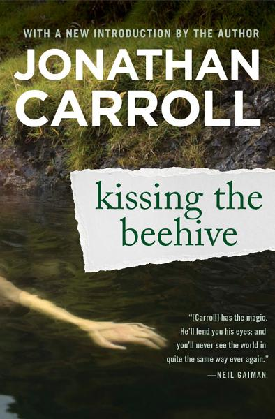 Download Kissing the Beehive Book