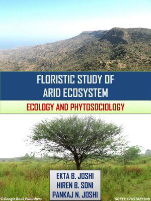 Floristic Study of Arid Ecosystem  Ecology and Phytosociology