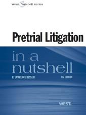 Dessem's Pretrial Litigation in a Nutshell, 5th: Edition 5