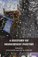 A History of Modernist Poetry PDF
