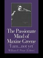 The Passionate Mind of Maxine Greene
