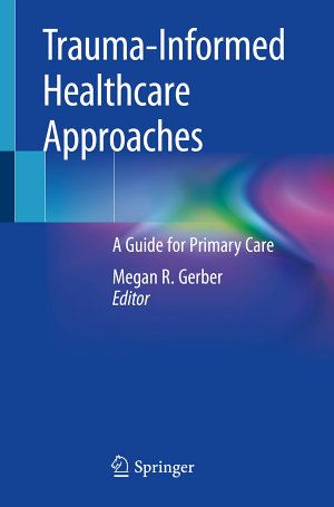Trauma-Informed Healthcare Approaches