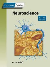 BIOS Instant Notes in Neuroscience: Edition 2