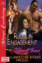 Rules of Engagement [EXTENDED APP] [Clandestine Affair Prequel]