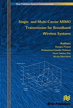 Single  and Multi carrier MIMO Transmission for Broadband Wireless Systems PDF
