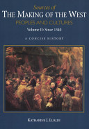 Sources of The Making of the West  To 1740