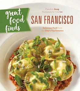Great Food Finds San Francisco Book