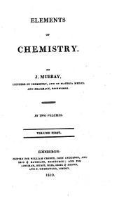 Elements of Chemistry: Volume 1