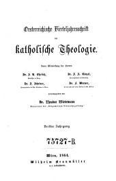 Oesterreichische Vierteljahrsschrift für katholische Theologie: Band 3