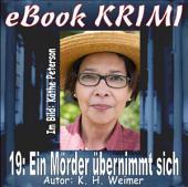 Krimi 019: Ein Mörder übernimmt sich