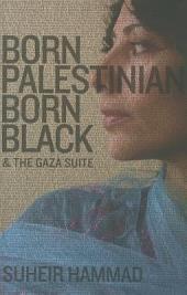 Born Palestinian, Born Black