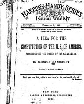 A Plea for the Constitution of the U.S. of America: Wounded in the House of Its Guardians