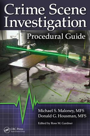 Crime Scene Investigation Procedural Guide PDF