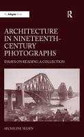 Architecture in Nineteenth Century Photographs PDF