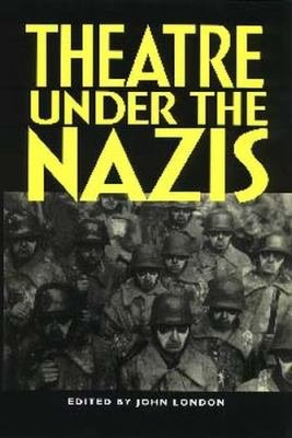 Theatre Under the Nazis