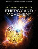 A Visual Guide to Energy and Movement PDF