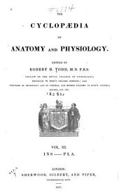 The Cyclopædia of Anatomy and Physiology: Volume 3