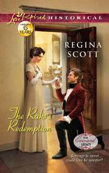 The Rake S Redemption Mills Boon Love Inspired Historical The Everard Legacy Book 3  Book PDF