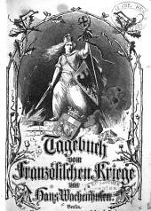 Tagebuch vom französischen Kriegsschauplatz 1870 - 1871: 1
