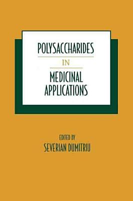 Polysaccharides in Medicinal Applications