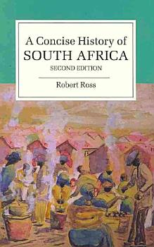 A Concise History of South Africa PDF