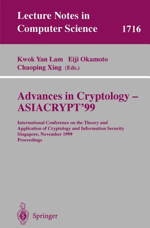 Advances in Cryptology   ASIACRYPT 99 PDF