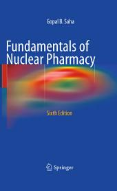 Fundamentals of Nuclear Pharmacy: Edition 6