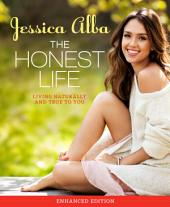 The Honest Life (Enhanced Edition): Living Naturally and True to You