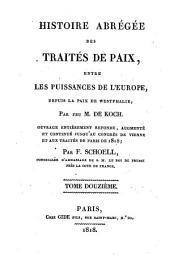 Histoire abrégée des traités de paix entre les puissances de l'Europe, depuis la Paix de Westphalie: 12