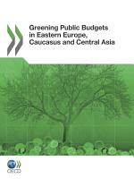 Greening Public Budgets in Eastern Europe  Caucasus and Central Asia PDF