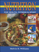 Nutrition for Health  Fitness and Sport with PowerWeb Book