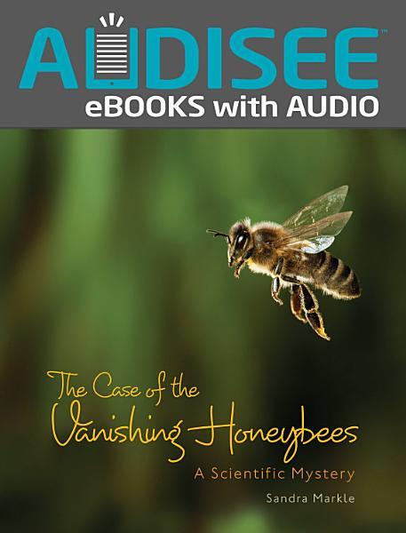 Download The Case of the Vanishing Honeybees Book